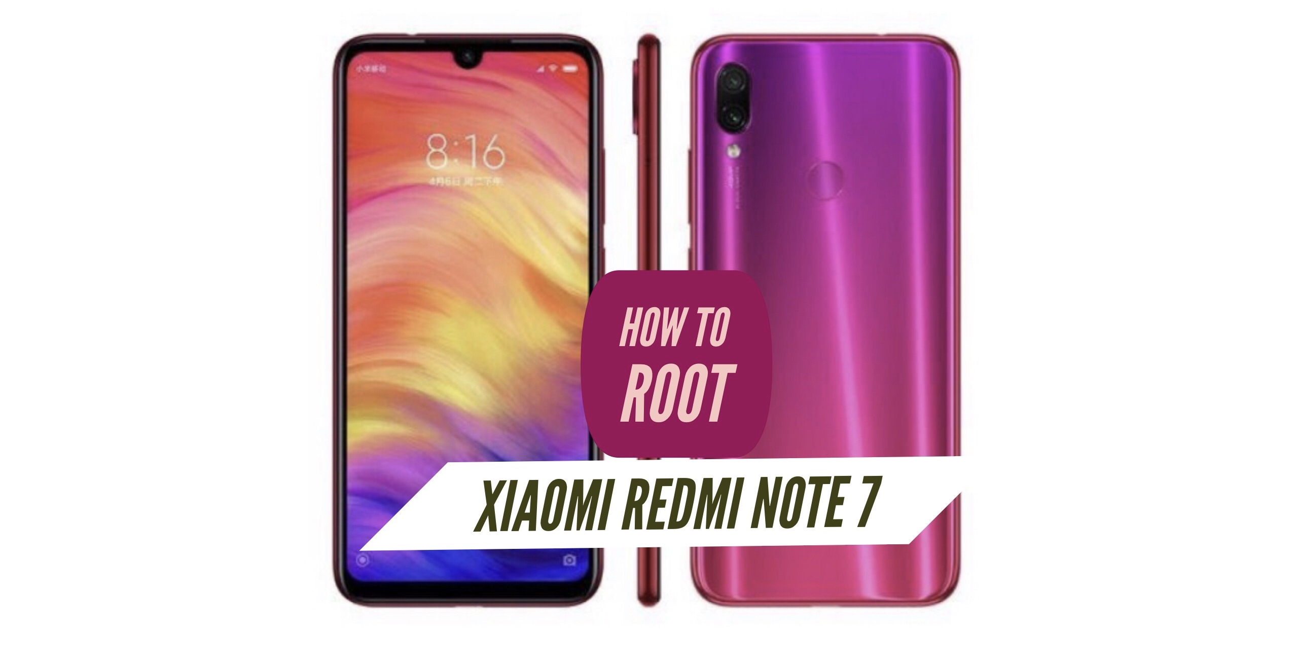 How to Root Redmi Note 7 via SuperSU & Magisk + Without PC!