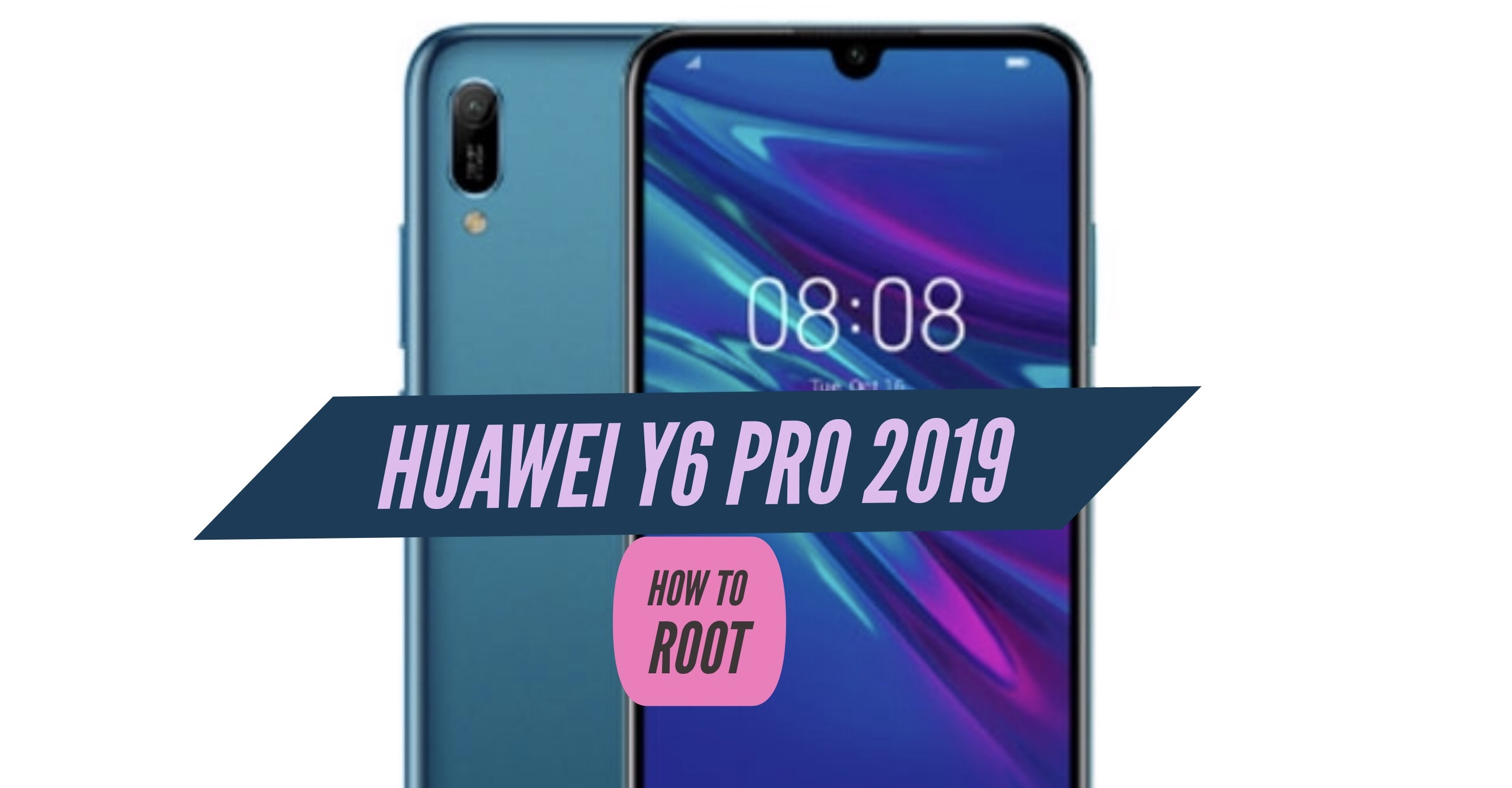 How to Root Huawei Y6 Pro 2019 via SuperSU & Magisk + Without PC
