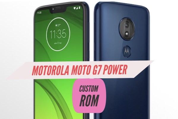 Motorola Moto g7 Power Custom ROM