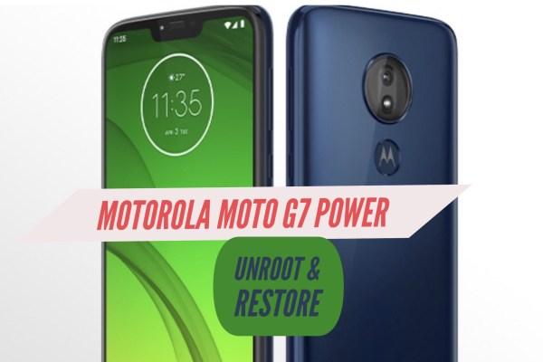Unroot Motorola Moto g7 Power Restore Stock ROM