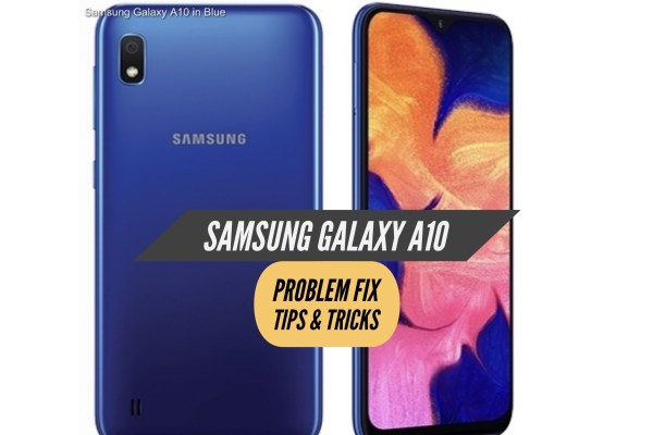 Samsung Galaxy A10 Problem Fix Issues Solution Tips & Tricks