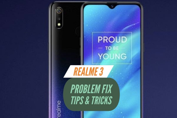 Realme 3 Problem Fix Issues Solution Tips & Tricks