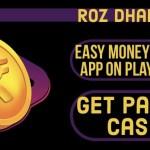 Roz Dhan App - Earn Paytm Cash
