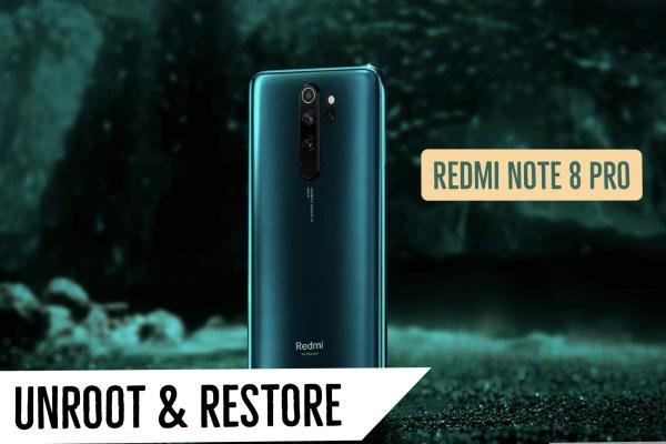 Unroot Redmi Note 8 Pro Restore Stock ROM