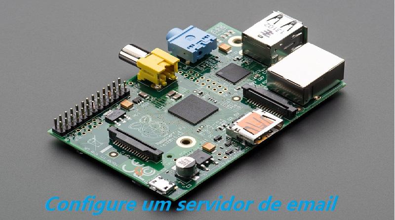 Raspberry Pi: Configure um servidor de email