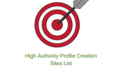 High Authority Profile Creation Sites List