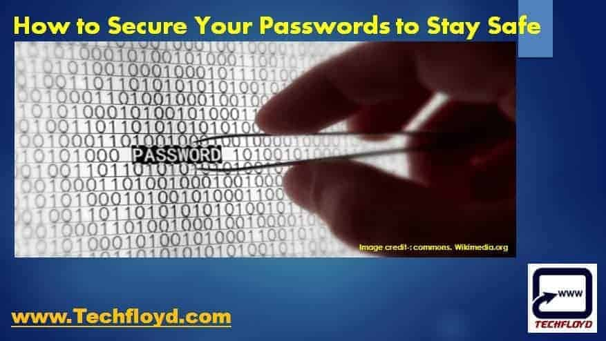 How to Secure Your Passwords to Stay Safe