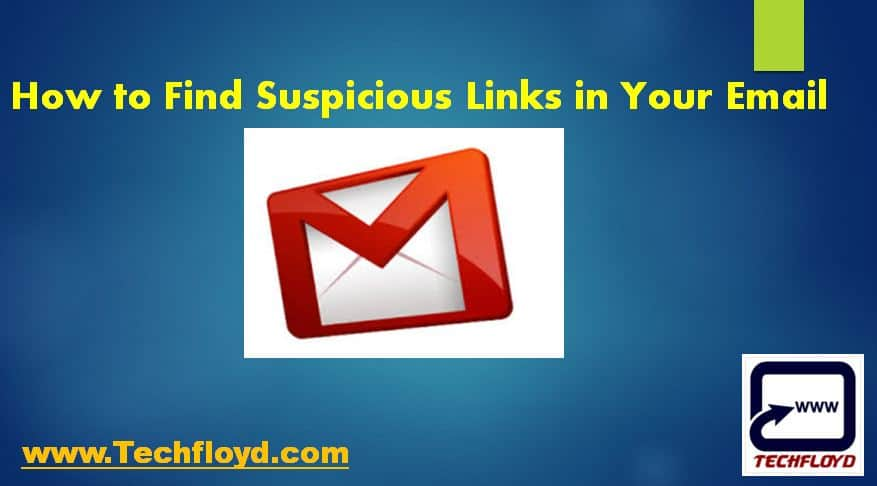 How to Find Suspicious Links in Your Email