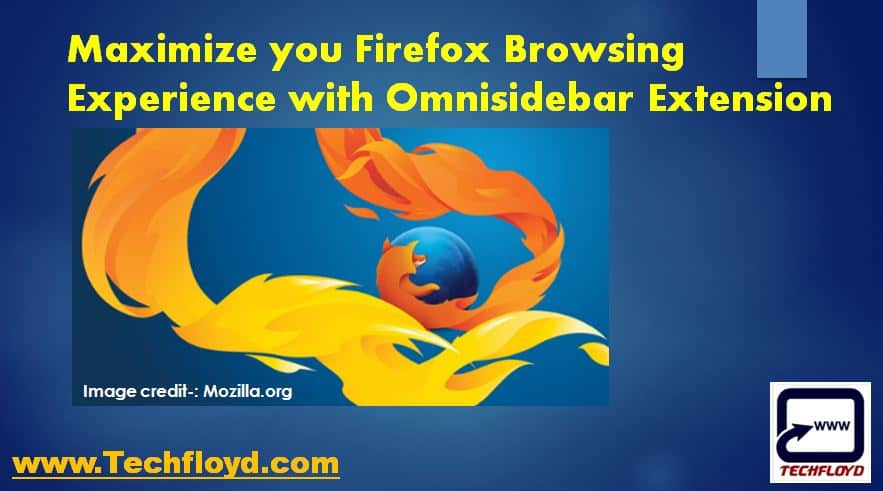 Maximize you Firefox Browsing Experience with Omnisidebar Firefox Extension