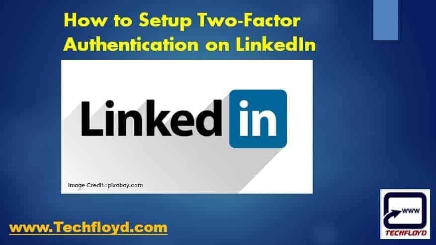 How to Setup Two-Factor Authentication On LinkedIn