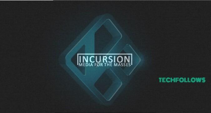 Incursion Addon