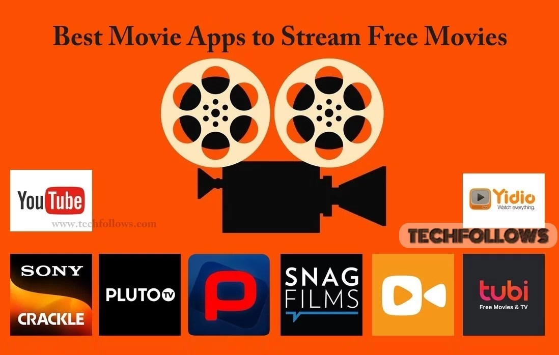 Best Movie Apps to stream free Movies in 2019 - Tech Follows