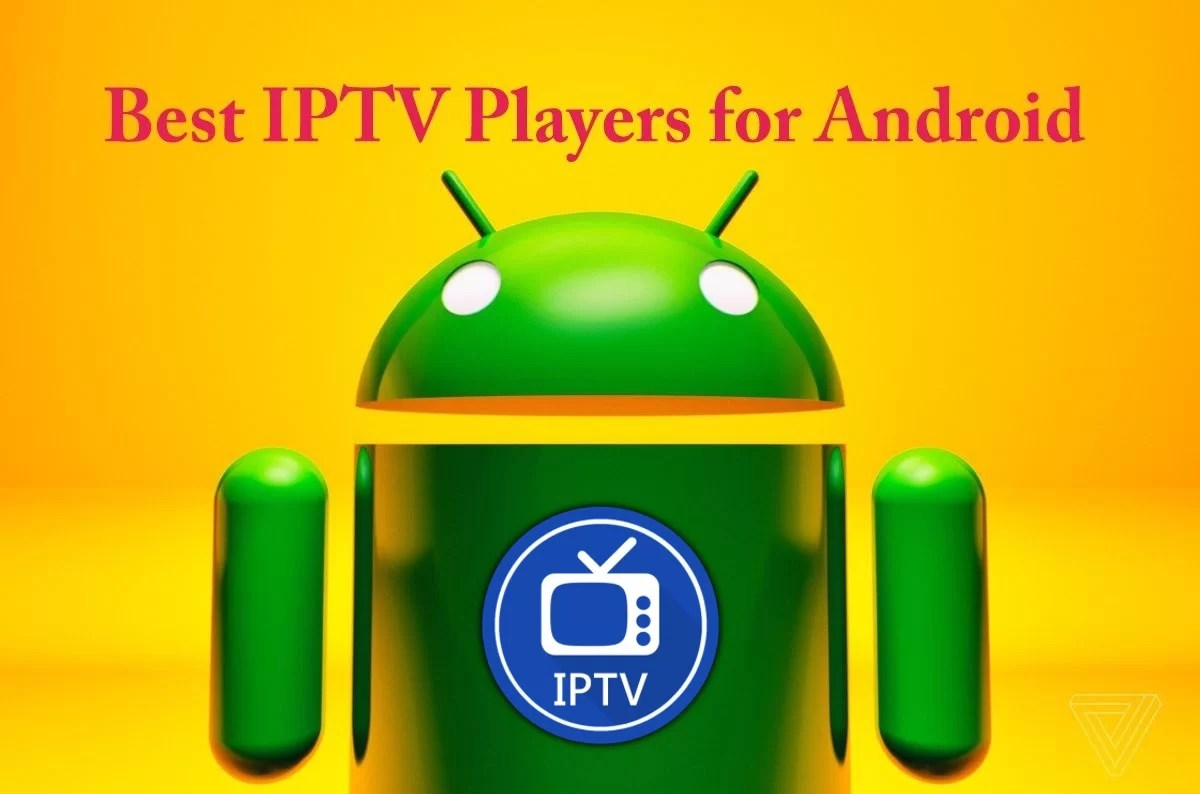 Best IPTV Players for Android | 2019 Latest - Tech Follows