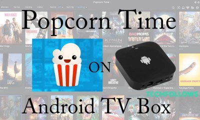 Popcorn Time for Android Box