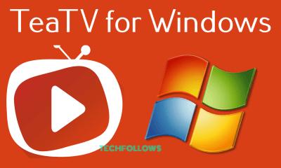TeaTV for Windows PC