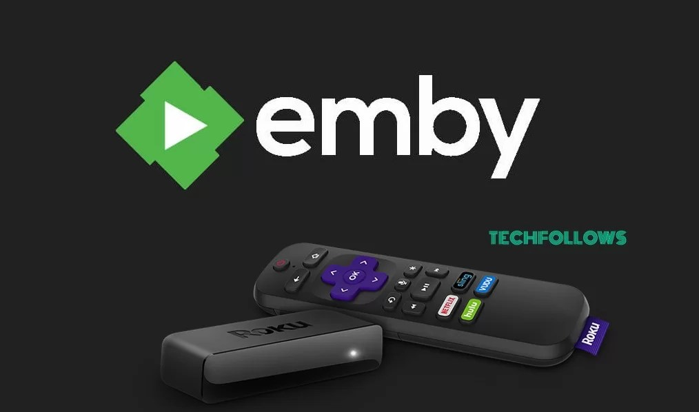 Emby Roku - How to install Emby on Roku 2019? - Tech Follows
