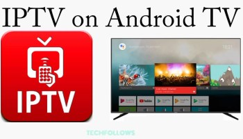 How to Install and Setup IPTV on Nvidia Shield? 2019 - Tech Follows