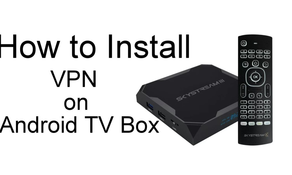 VPN on Android TV Box