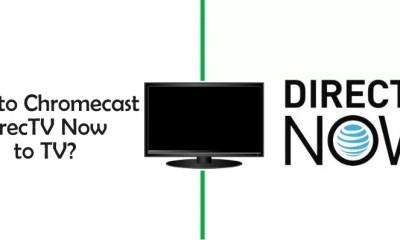 Chromecast DirecTV Now