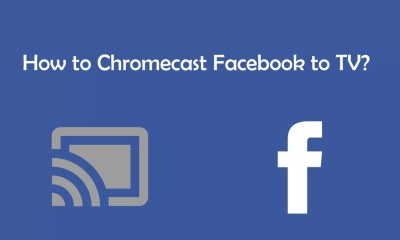 Chromecast Facebook to TV
