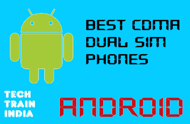 cdma best phones android by techtrainindia