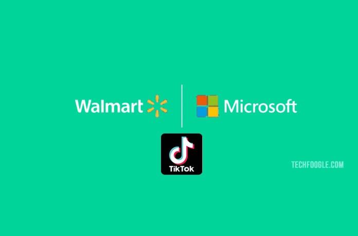 Walmart joins Microsoft to buy TikTok