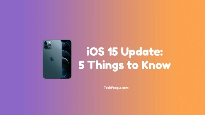 iOS-15-Update-5-Things-to-Know