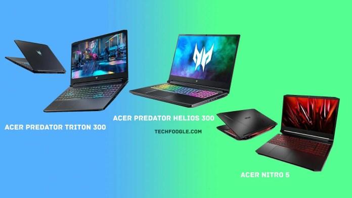 Acer Predator Triton 300, Predator Helios 300, and Nitro 5 Gaming Laptops