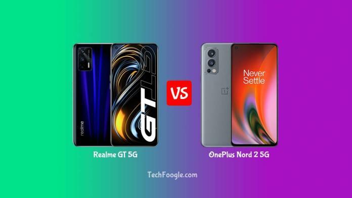 Realme-GT-5G-vs-OnePlus-Nord-2-TechFoogle