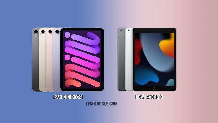 iPad-Mini-2021-and-New-iPad-10.2-TechFoogle