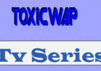 Toxicwap Best For Tv Series And Movies