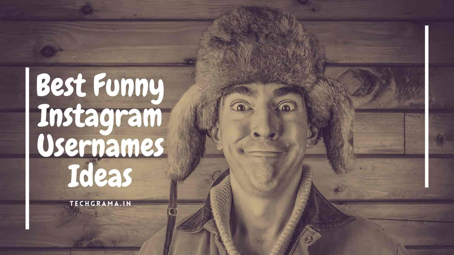 Funny Instagram Usernames,funny instagram names, funny Username ideas for Instagram, funny names list