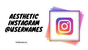 420+ Best Aesthetic Instagram Usernames | IG Username Ideas