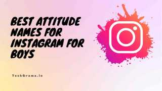 Attitude Names For Instagram For Boy, Bad Boy Names For Instagram, Attitude Names For Boy Indian, Attitude Names For Boy Instagram, Attitude Names For Instagram For Boy in Hindi, Best Instagram Names To Get Followers For Boy
