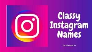 450+ Best Classy Instagram Usernames For Boys And Girls