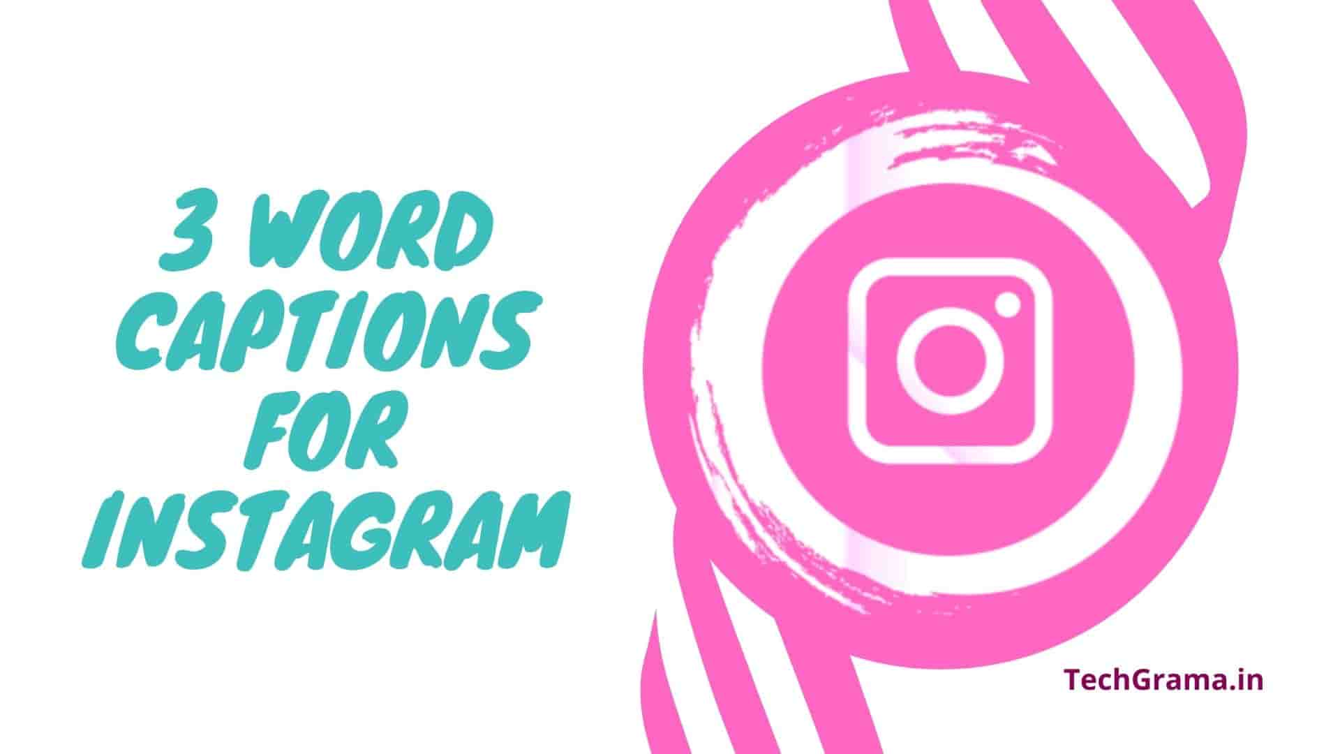 Best 3 Word Captions For Instagram, Short Instagram Captions For Selfies, 3 Word Attitude Captions For Instagram, 3 Word Captions For Insta, 3 Word Quotes For Instagram, 3 Words Caption For Best Friends, Three Word Captions For Instagram, 3 Word Captions For Instagram For Girl, Three Word Captions For Instagram, 3 Word Captions For Instagram 2021, 3 Word Captions For Instagram in Hindi, 2-3 Words Captions For Instagram, Instagram Captions For 3 Best Friends, New Short Instagram Captions For Selfies.