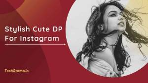 【151+】 New Cute DP For Instagram | Stylish Girls DP | Beautiful DP