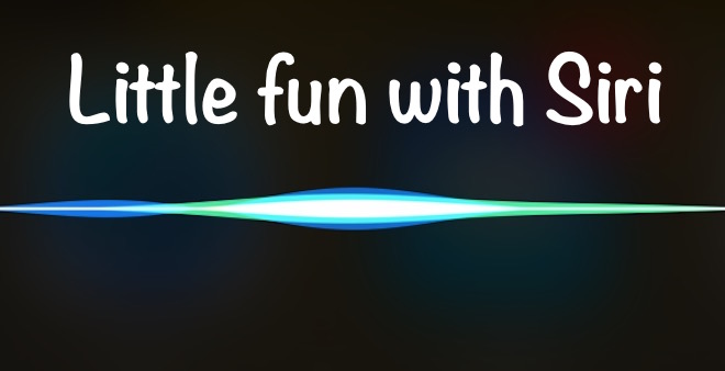 Little Fun with Siri