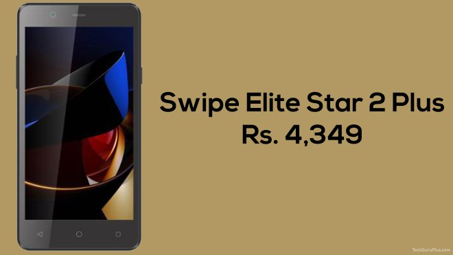 swipe-elite-star-2-plus-Techguruplus.com