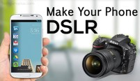 Make Your Android Phone DSLR – It Really Works!