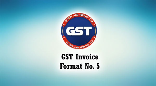 GST Invoice Format in Excel, Word, PDF and JPEG (Format No  5)