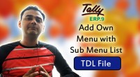 Add Own Menu with Sub Menu List on Gateway of Tally (Tally ERP 9 Add-on .tdl File)