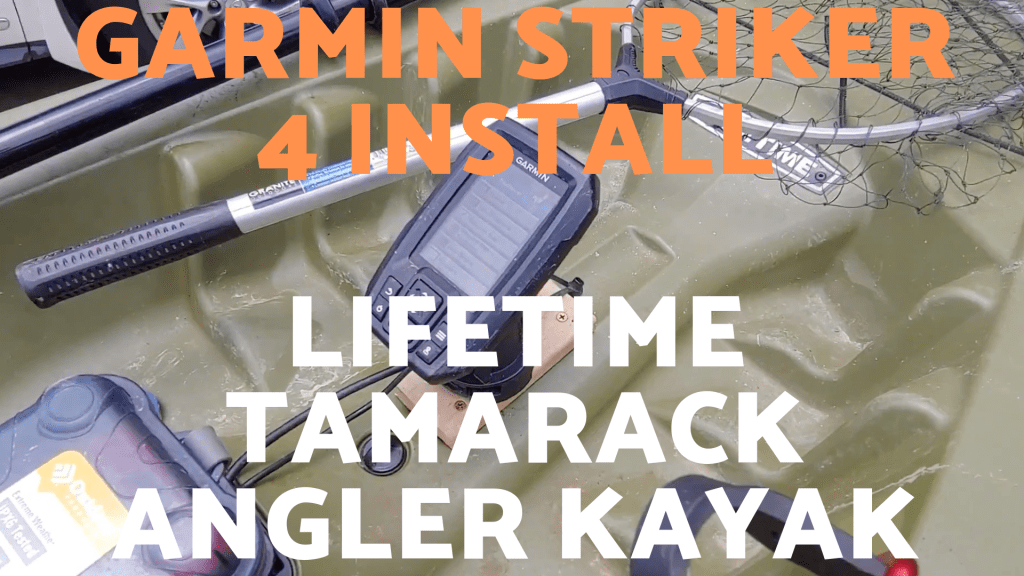 Garmin Striker 4 Install Lifetime Tamarack Angler Kayak