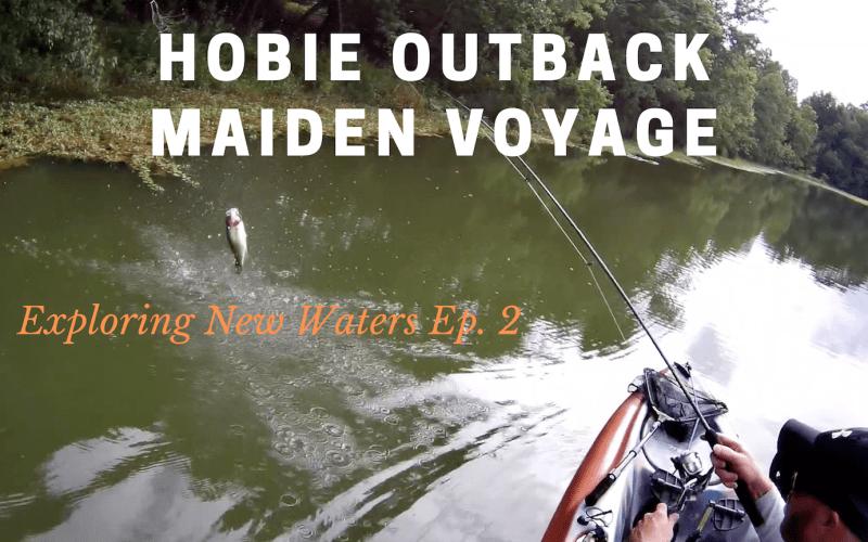 Hobie Outback Maiden Voyage