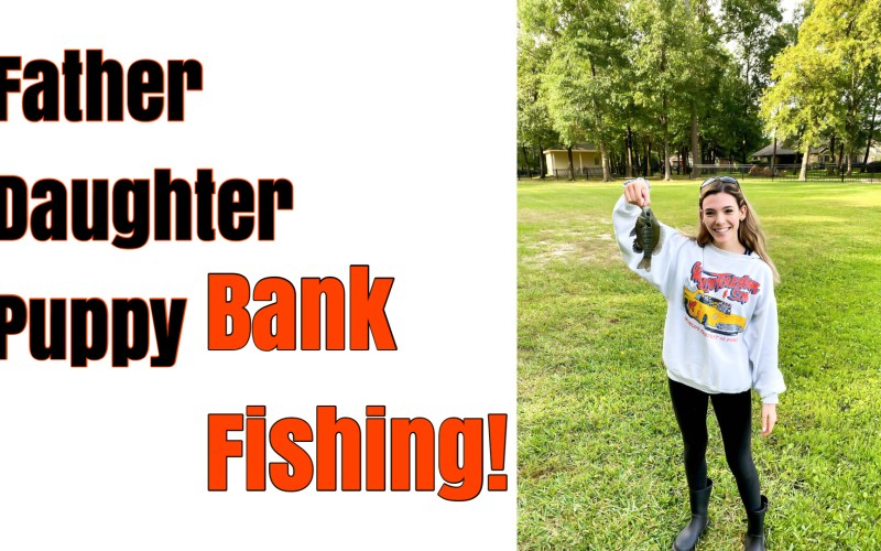 Bank Fishing with Maddie