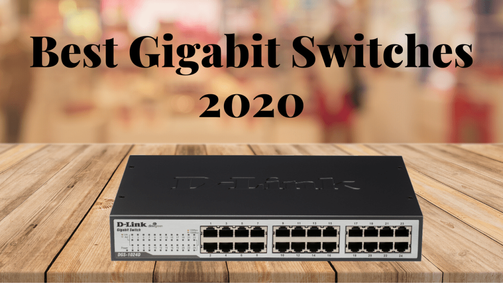 Best Gigabit Switch