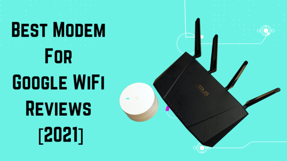 Best Modem For Google