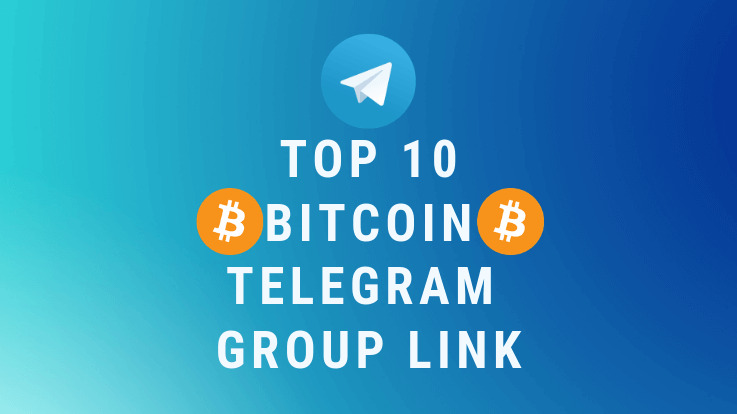 Top 10 Bitcoin Telegram Group Link 2019 - TechiePhi