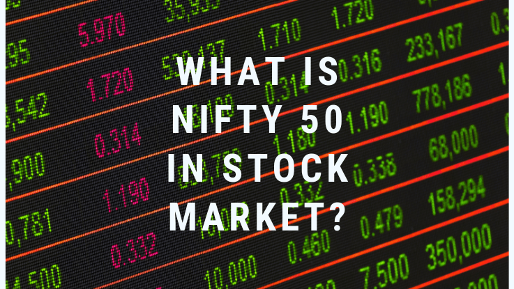 Read more about the article What is Nifty 50 in Stock Market?