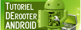 Comment derooter android – 2 Méthodes